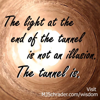 Tunnel is the Illusion