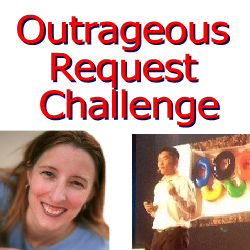 Time for Outrageous Requests Challenge